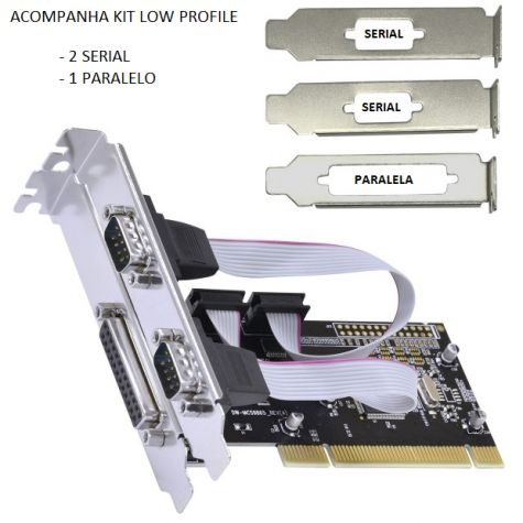 PLACA PCI 2SERIAIS 1 PARALELO ( C/ KIT LOW PROFILE)